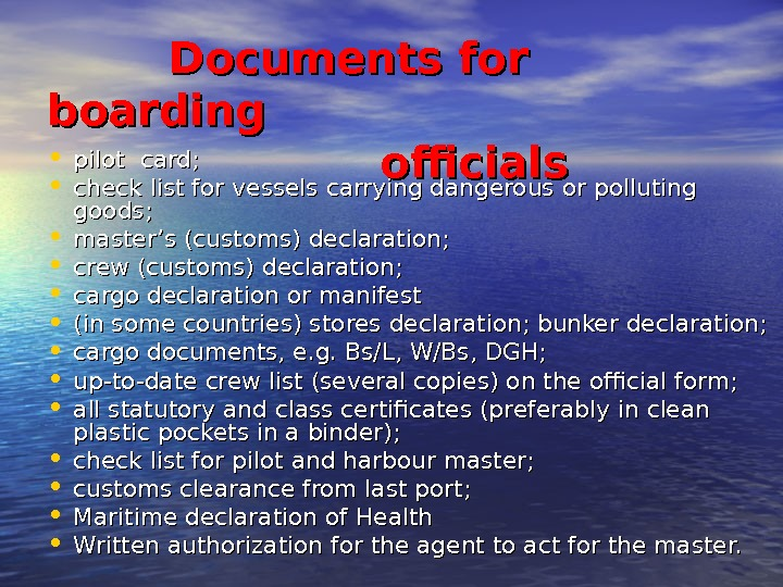 Documents for boarding      officials  • pilot