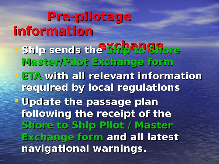 PP re-pilotage information       exchange • SS