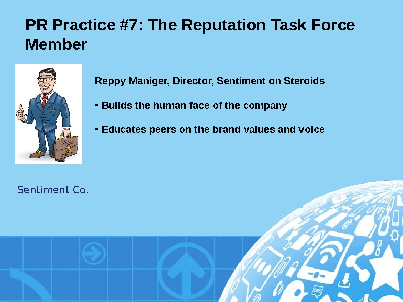 PR Practice #7: The Reputation Task Force Member Sentiment Co. Reppy Maniger, Director, Sentiment on Steroids