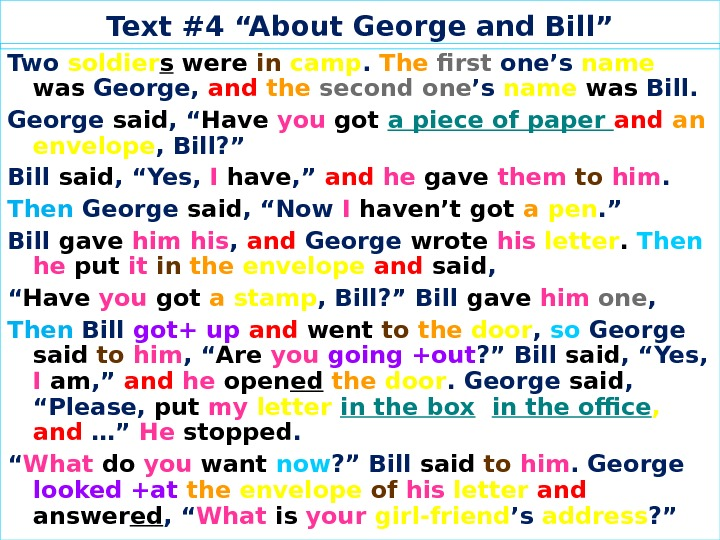"Text #4 ""About George and Bill"" Two soldier s  were  in camp.  The"