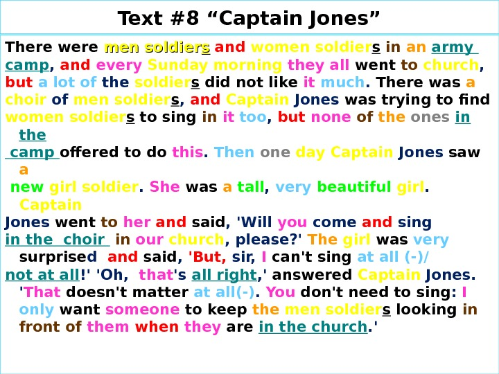"Text #8 ""Captain Jones"" There were  men soldier ss  and  women  soldier"
