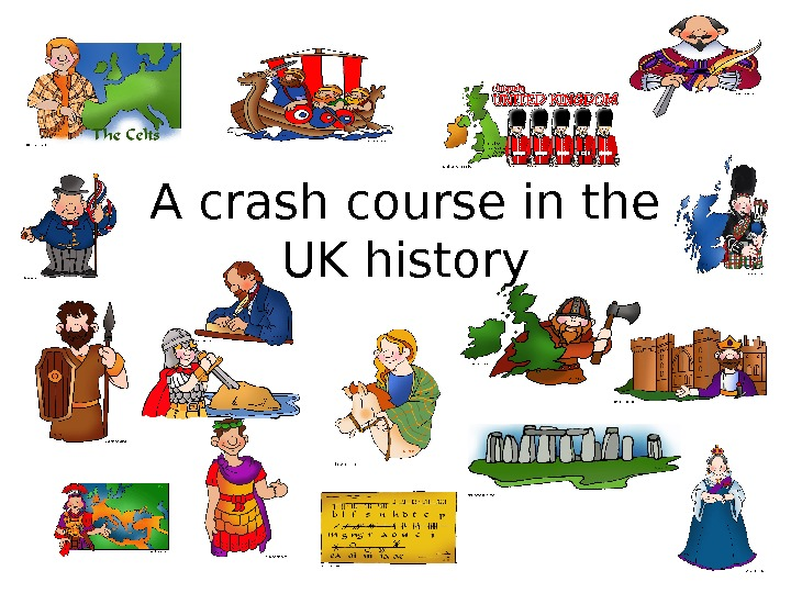 A crash course in the UK history