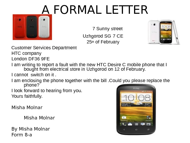 A FORMAL LETTER       7 Sunny street