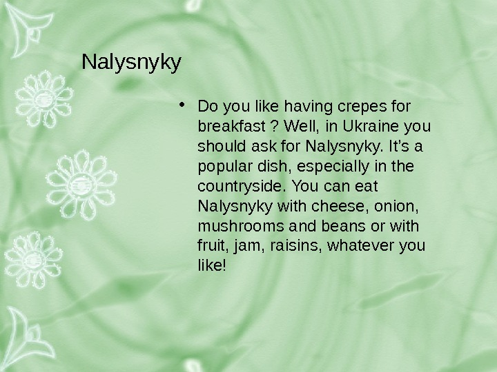 Nalysnyky • Do you like having crepes for breakfast ? Well, in Ukraine you should ask