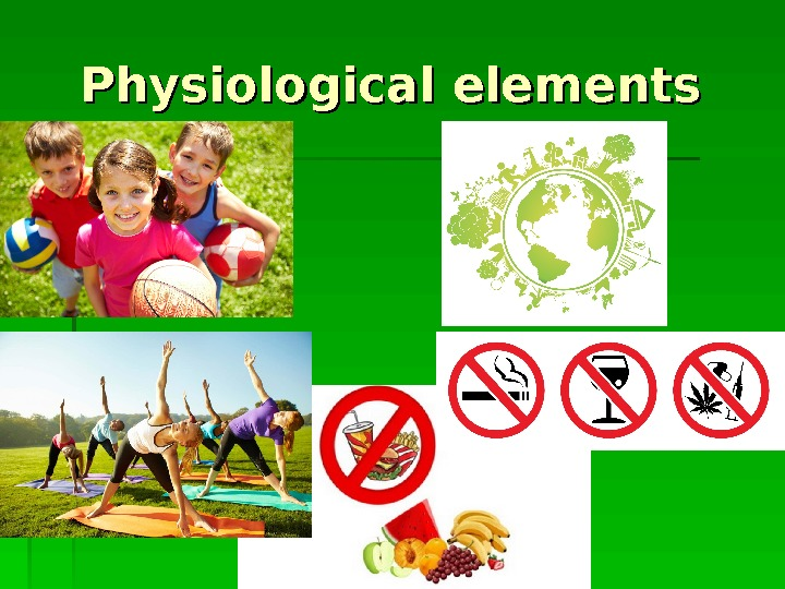 Physiological elements