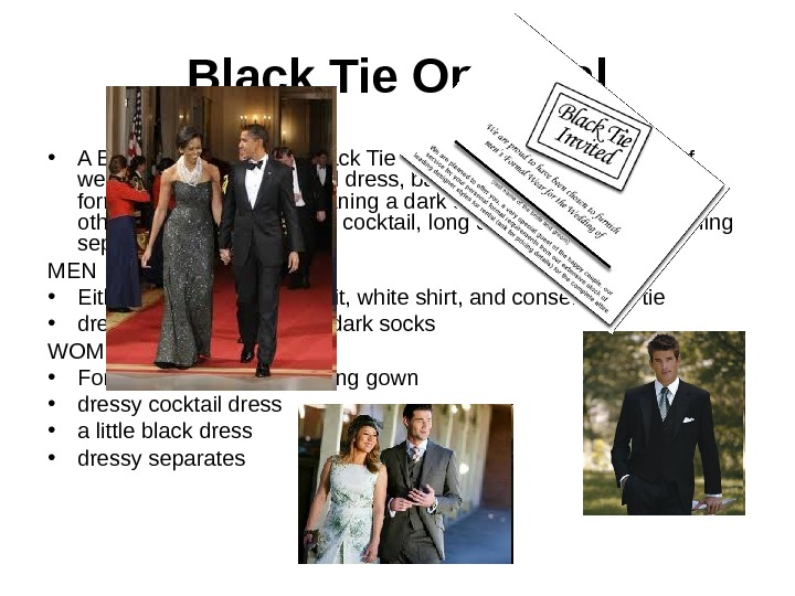 Black Tie Optional • A Black Tie Optional or Black Tie Invited gives you