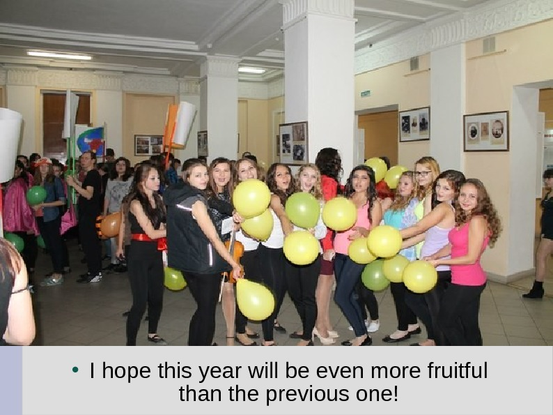 I hope this year will be even more fruitful than the previous one!