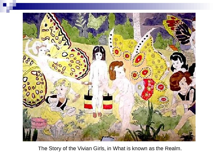 The Story of the Vivian Girls, in What is known as the Realm.