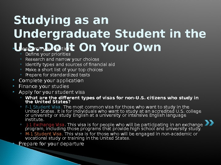 Studying as an Undergraduate Student in the U. S. -Do It On Your Own Research your