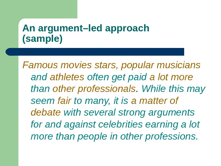Famous movies stars, popular musicians  and  athletes  often get paid