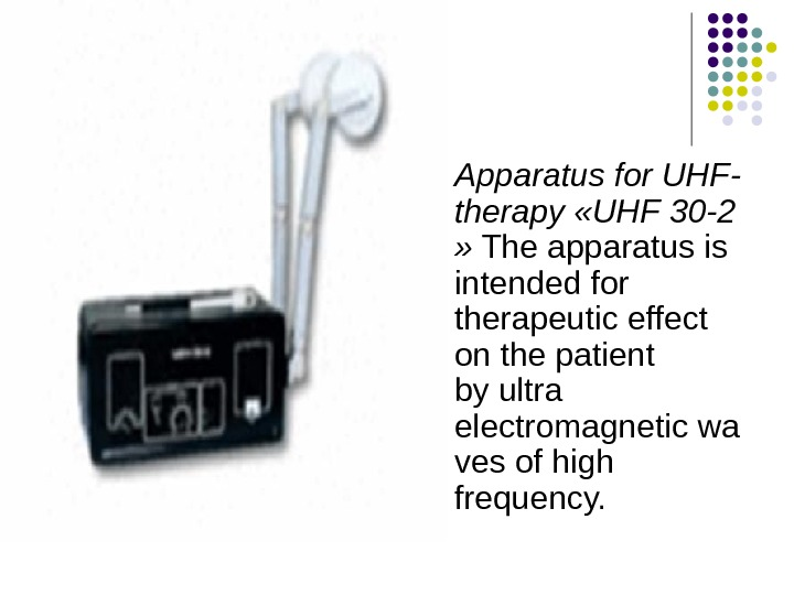 Apparatus for UHF - therapy  « UHF 30 -2 »  The apparatus is