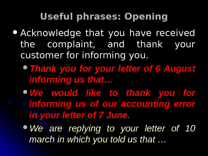 Adjustment letter al reply to a complaint letter useful phrases opening acknowledge that you have received the complaint and thank your customer spiritdancerdesigns Choice Image