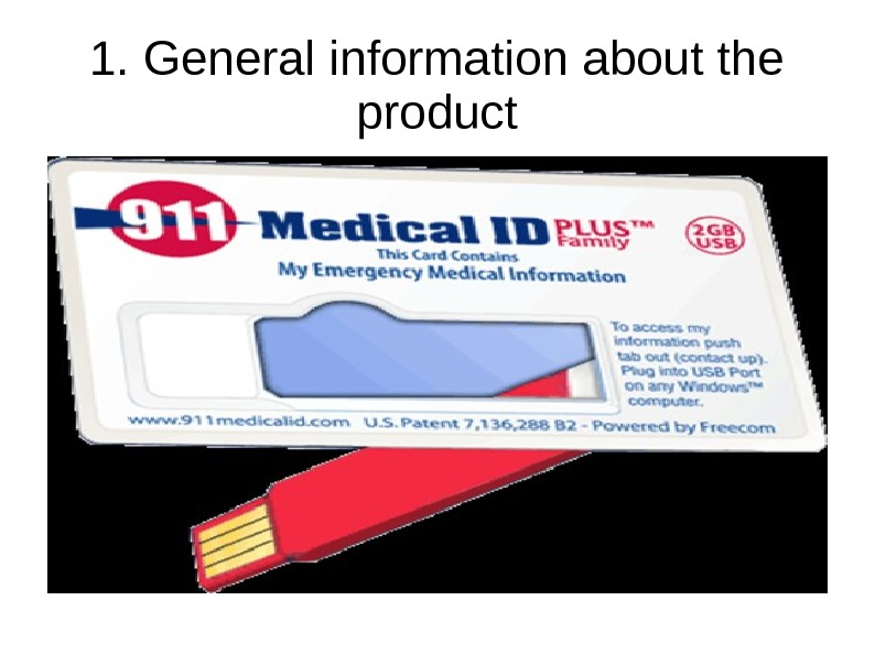 1. General information about the product