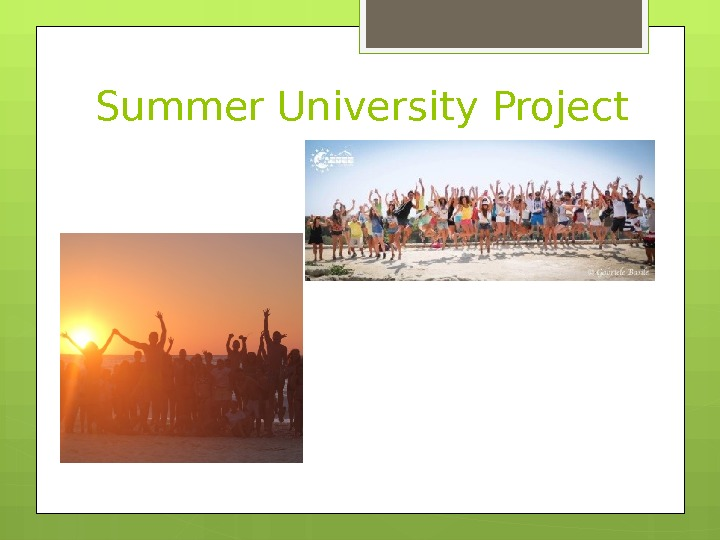 Summer University  Project