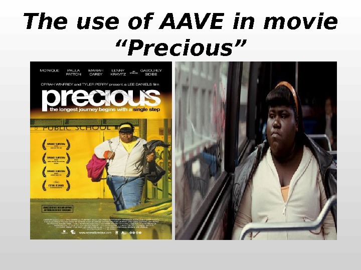 "The use of AAVE in movie ""Precious"""