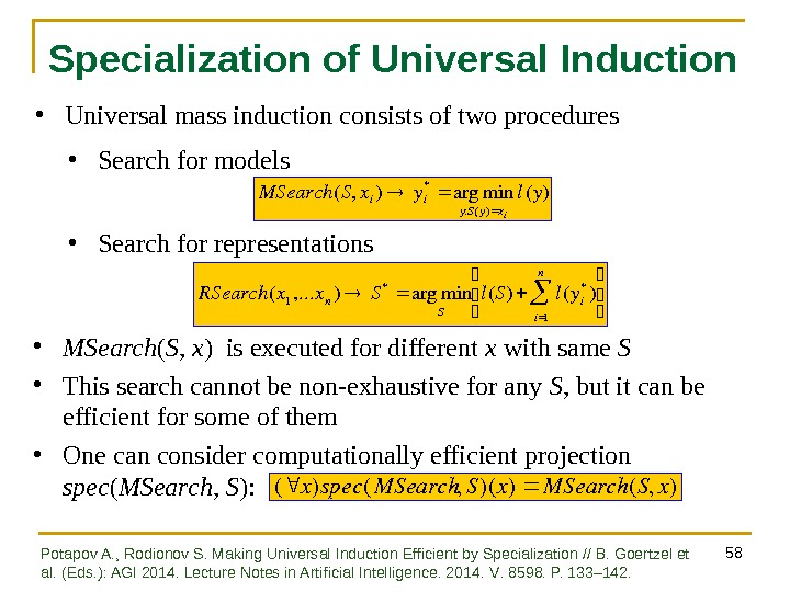 58 Specialization of Universal Induction RSearch ( x 1 , . . . x n )