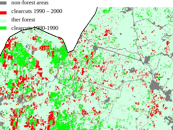 non-forest areas clearcuts 1990 – 2000 ther forest clearcuts 1980 -1990