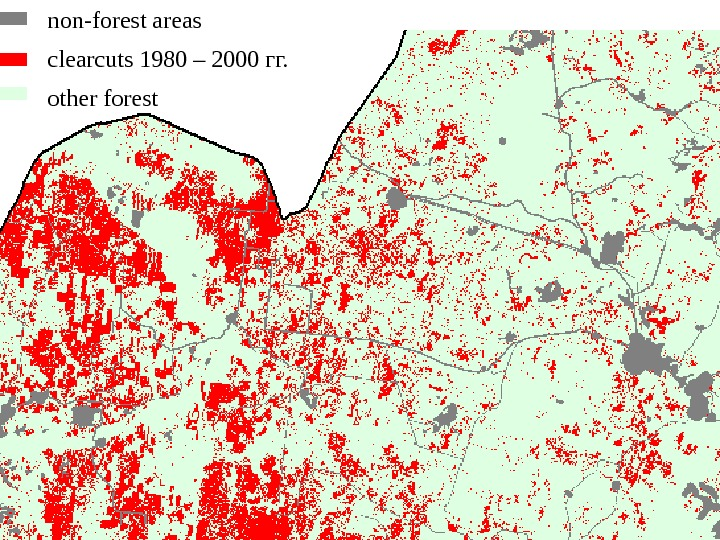 non-forest areas clearcuts 1980 – 2000 гг. other forest