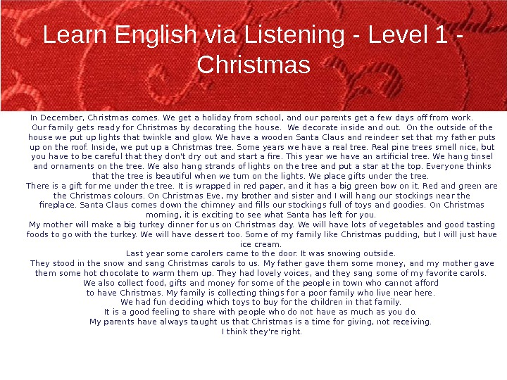 Learn English via Listening - Level 1 - Christmas In December, Christmas comes. We get a