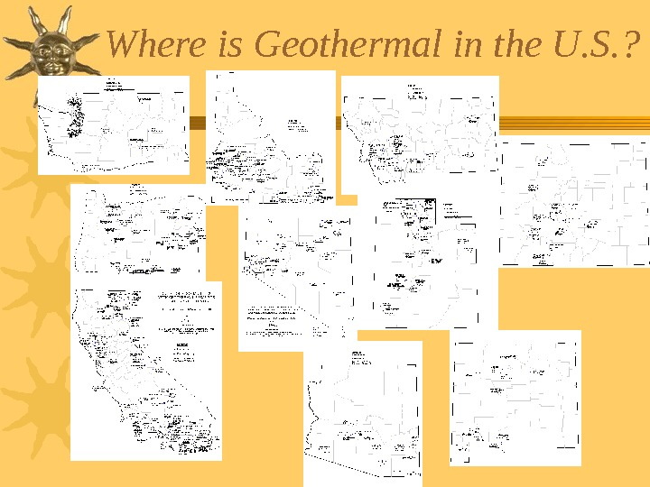 Where is Geothermal in the U. S. ?