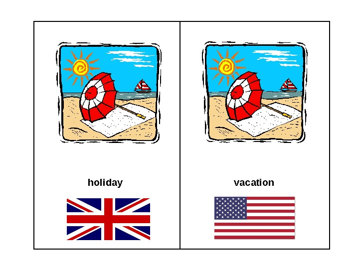 holiday vacation