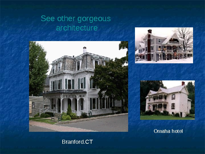See other gorgeous  architecture Omaha hotel Branford. CT