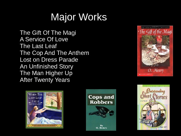 Major Works The Gift Of The Magi A Service Of Love The
