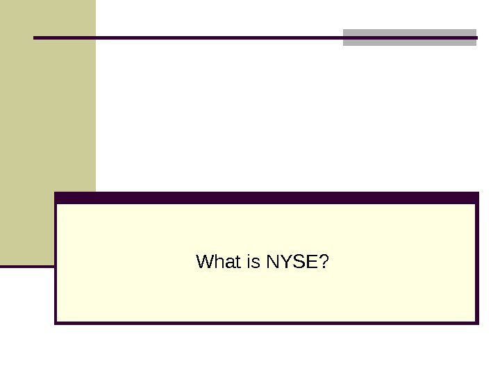 What is NYSE?