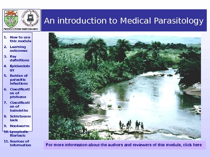 Partners in Global Health Education 1. How to use this module 2. Learning outcomes 3.