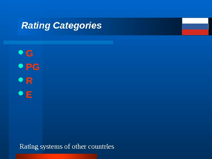 G PG R ERating Categories  Rating systems of other countries