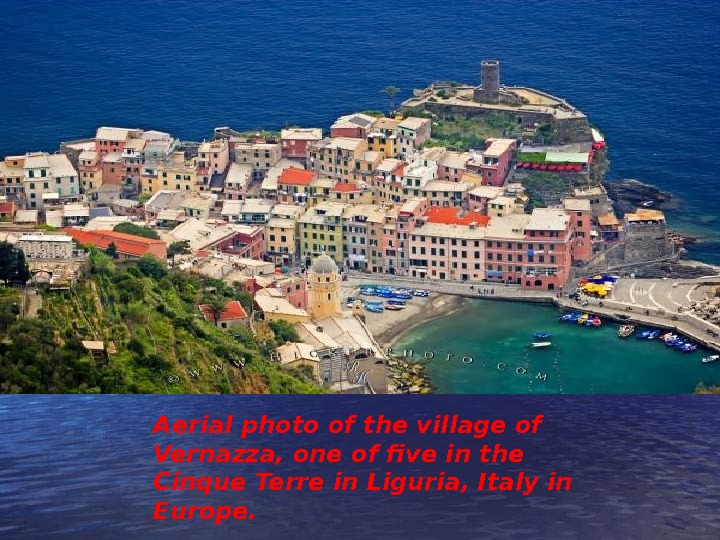 Aerial photo of the village of Vernazza, one of five in the Cinque Terre in Liguria,