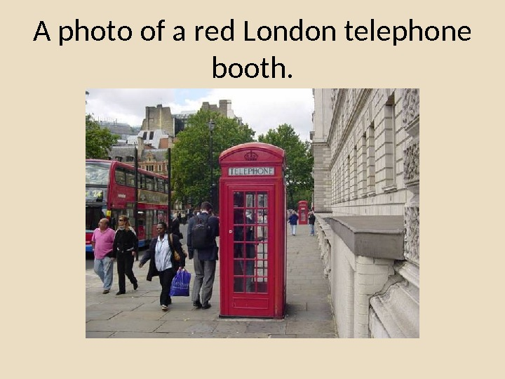 A photo of a red London telephone booth.