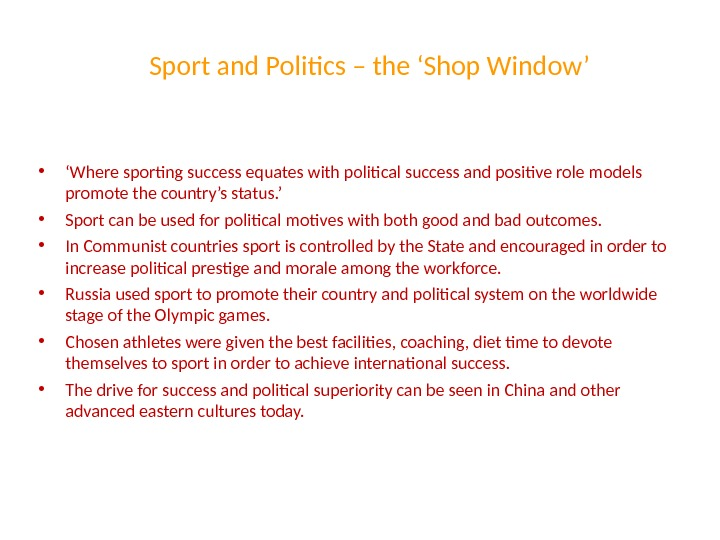 Sport and Politics – the 'Shop Window' • ' Where sporting success equates with political success