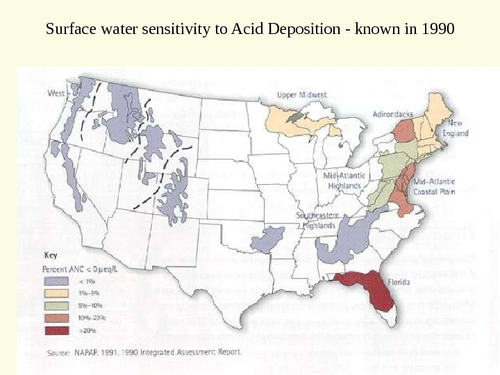 Surface water sensitivity to Acid Deposition - known in 1990