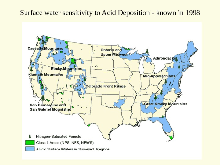 Surface water sensitivity to Acid Deposition - known in 1998
