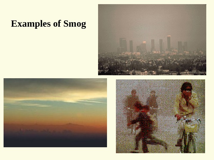 Examples of Smog