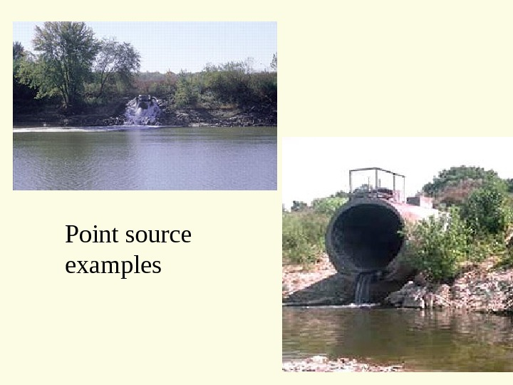 Point source examples