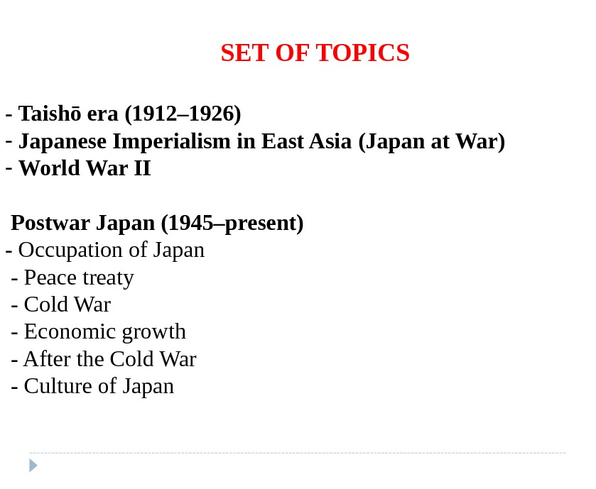 SET OF TOPICS - Taishō era (1912– 1926) -  Japanese Imperialism in East Asia