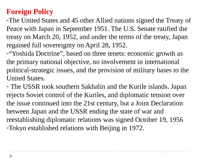 Foreign Policy - The United States and 45 other Allied nations signed the Treaty of Peace