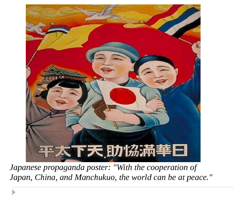 Japanese propaganda poster: With the cooperation of Japan, China, and Manchukuo, the world can be at