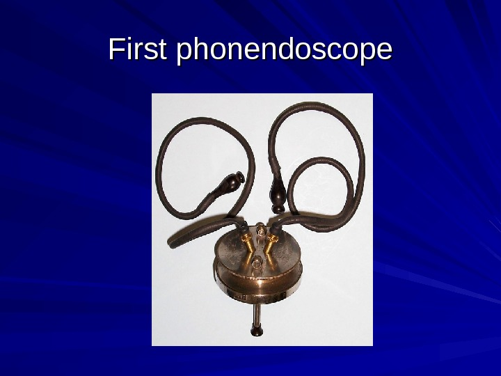 First phonendoscope