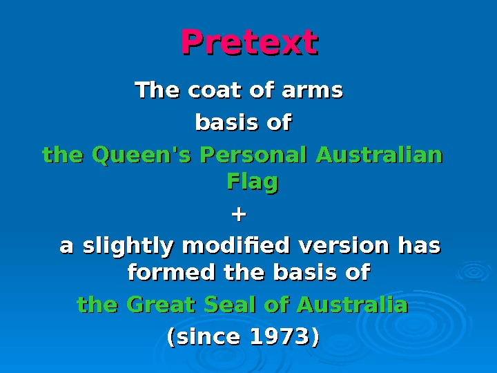 Pretext The coat of arms basis of the Queen's Personal Australian Flag ++   a