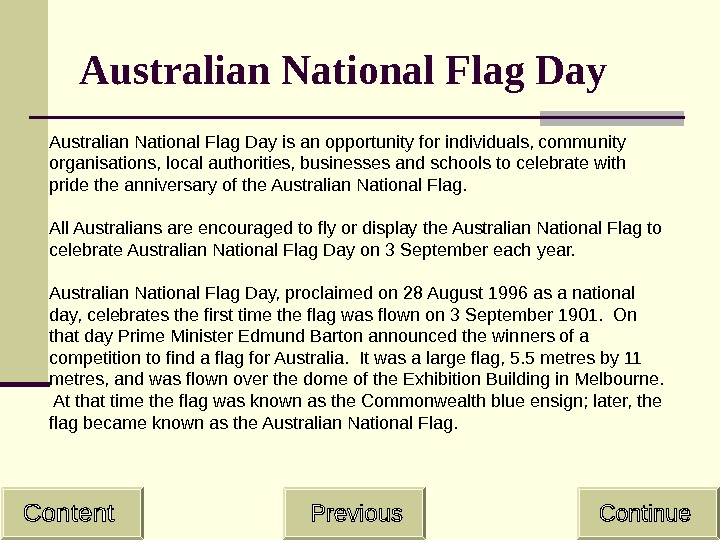 Australian National Flag Day is an opportunity for individuals, community organisations, local authorities, businesses