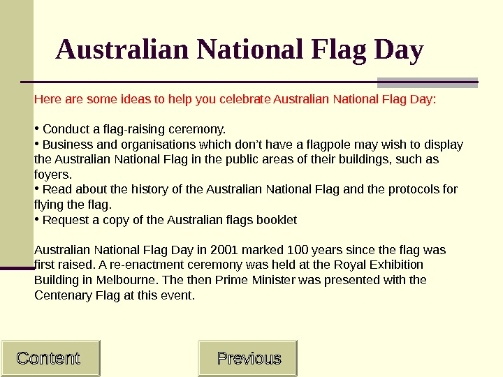 Australian National Flag Day Here are some ideas to help you celebrate Australian National