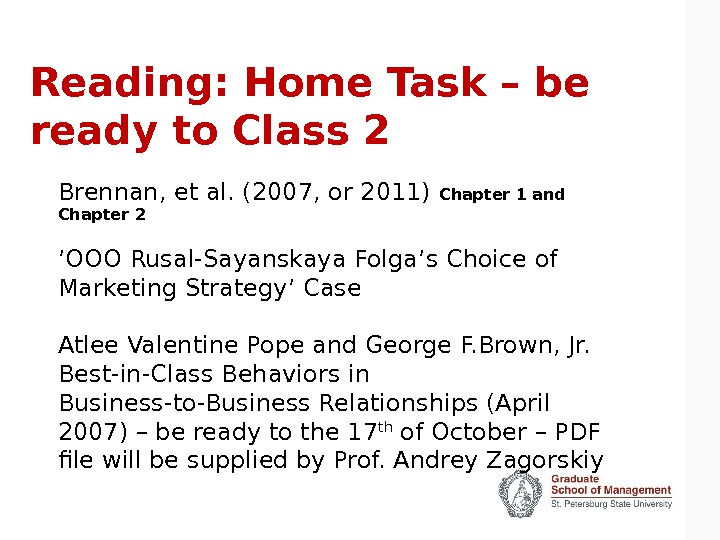 Reading: Home Task – be ready to Class 2 Brennan, et al. (2007, or 2011) Chapter