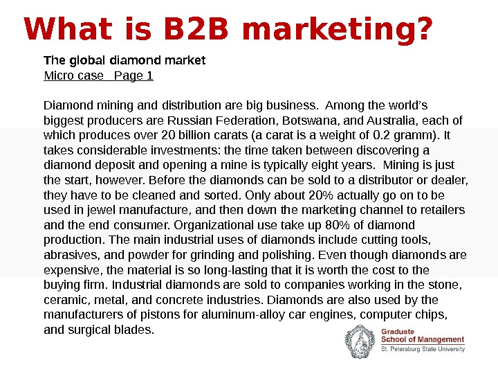 What is B 2 B marketing? The global diamond market Micro case  Page 1 Diamond