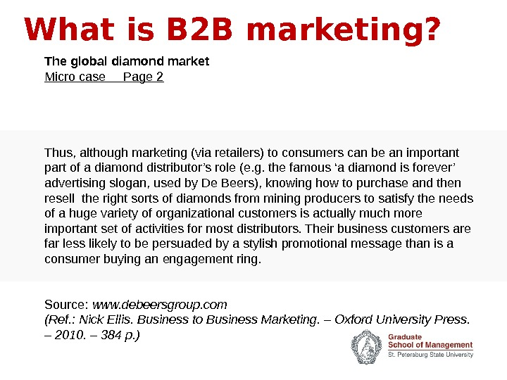 What is B 2 B marketing? The global diamond market Micro case Page 2 Thus, although