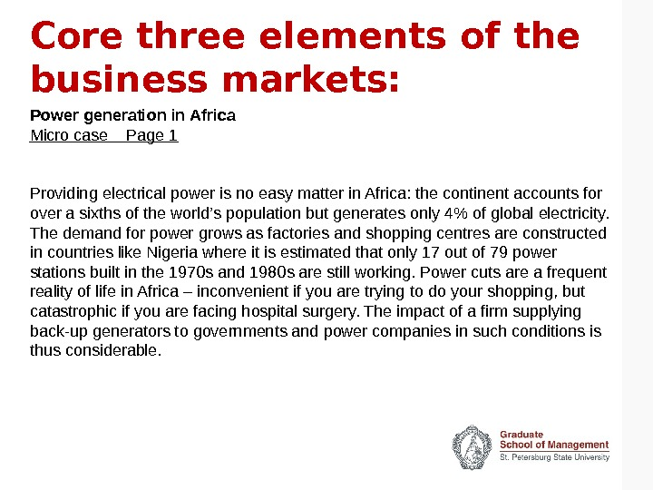 Core three elements of the business markets: Power generation in Africa Micro case  Page 1