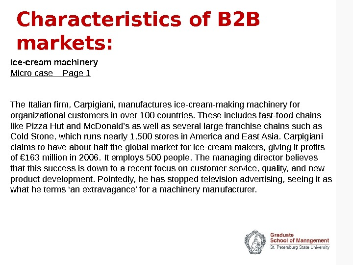 Characteristics of B 2 B markets: Ice-cream machinery Micro case  Page 1 The Italian firm,