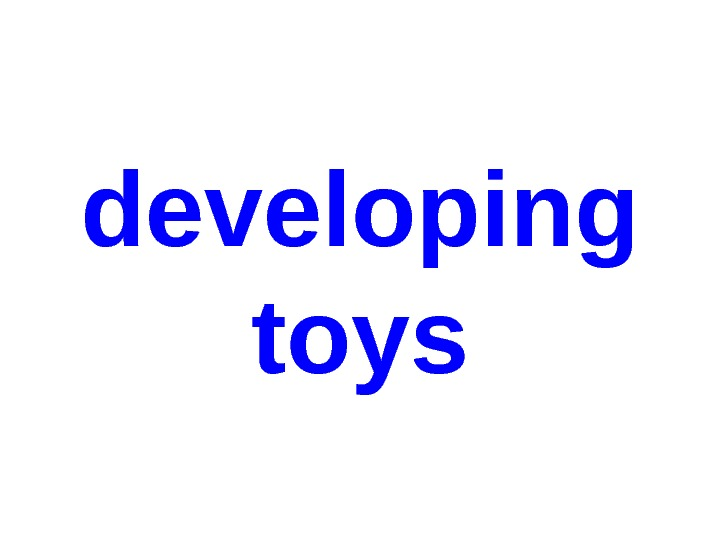 developing toys